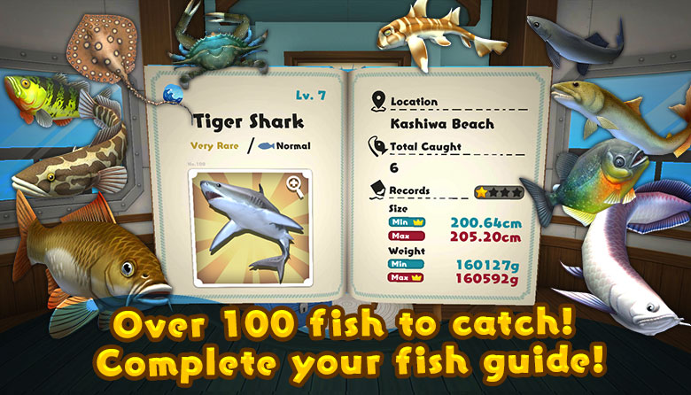 Over 100 fish to catch! Complete your fish guide!